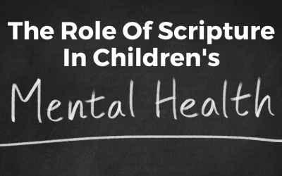 The Role Of Scripture In Children's Mental Health